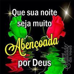 BOA NOITE PALAVRAS DE OURO      EU SOU A LUZ DO MUNDO, QUEM ME SEGUE NÃO ANDARÁ EM TREVAS, MAS TERÁ A LUZ DA VIDA. João 8:12 # # # # EU SOU O CAMINHO, A VERDADE E A VIDA, NINGUÉM VEM AO PAI SENÃO POR  MIM. João 14:6 # # # # EU SOU A RESSURREIÇÃO E A VIDA, QUEM CRÊ EM MIM,  AINDA QUE ESTEJA MORTO, VIVERÁ... E TODO AQUELE QUE VIVE, E CRÊ EM MIM, NUNCA MORRERÁ!... CRÊS TU ISTO? João 11:25-26
