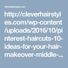 http://cleverhairstyles.com/wp-content/uploads/2016/10/pinterest-haircuts-10-ideas-for-your-hair-makeover-middle-part-regarding-how-to-cut-parted-bangs.jpg