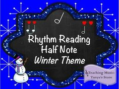 Rhythm Reading Half Note: Winter Theme