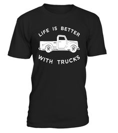 "# Vintage Truck Tee, ""Life Is Better with Trucks"" T-Shirt .  Special Offer, not available in shops      Comes in a variety of styles and colours      Buy yours now before it is too late!      Secured payment via Visa / Mastercard / Amex / PayPal      How to place an order            Choose the model from the drop-down menu      Click on ""Buy it now""      Choose the size and the quantity      Add your delivery address and bank details      And that's it!      Tags: Are you a trucker…"