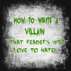 How to Write a Villain That Readers Will Love to Hate Writer Tips, Book Writing Tips, Writing Quotes, Fiction Writing, Writing Resources, Writing Help, Writing Skills, Writing Prompts, Writing Ideas