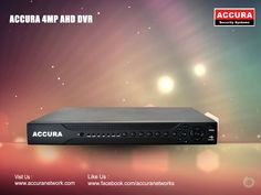 New Accura 4MP AHD DVR  Find at : @Accura Network #Accura #4MP #AHD #DVR http://www.accuranetwork.com/
