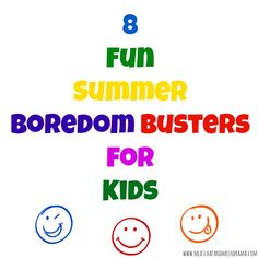 8 fun summer boredom busters for kids
