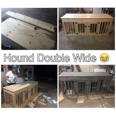 I make it, she stains it! Double Dog Crate