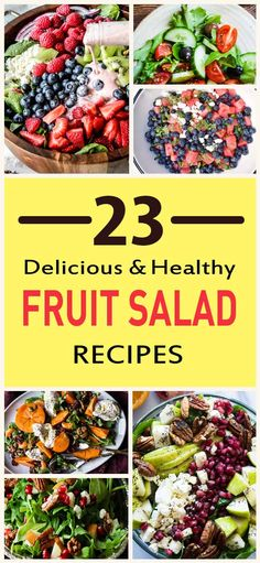 23 Delicious And Healthy Fruit Salad Recipes