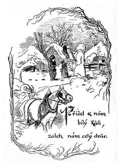 Mikoláš Aleš: Přijel k nám bílý kůň http://www.herbia.cz/products-page/pohlednice/umelecke/page/12/