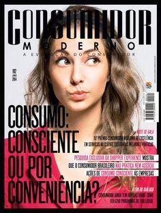 """Edição Impressa 192 - JUNHO 2014  """"CONSUMO: CONSCIENTE OU POR CONVENIÊNCIA?""""  Pesquisa exclusiva da Shopper Experience mostra que o consumidor brasileiro não pratica nem associa ações de consumo consciente às empresas."""