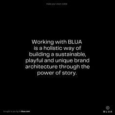 Working with BLUA is a holistic way of building a sustainable, playful and unique brand architecture through the power of story. Brand Architecture, Sustainability, Cards Against Humanity, Building, Unique, Cordial, Reading, Nice Asses, Buildings