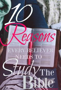 Ever wonder why it is important to study the Bible? Here are 10 reasons why. http://conformingtothetruth.net/2014/11/04/why-study-the-scriptures/