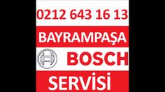 Bayrampaşa Bosch Servisi - 0212 643 16 13