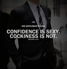 Speaks for itself. Dress like a gentleman. Feel like a gentleman. But most importantly, ACT like a gentleman. Der Gentleman, Gentleman Rules, Gentleman Style, Gentleman Fashion, Fashion Moda, Mens Fashion, Trendy Fashion, Great Quotes, Inspirational Quotes