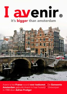 Avenir, the Iamsterdam font. From: http://www.rotterdam-vormgeving.nl.