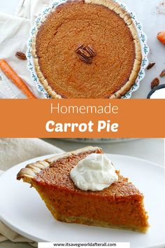Carrot Pie - a delicious and fun pie recipe for Thanksgiving! Made with cooked carrots, warm fall spices, and maple syrup, it's incredibly tasty and will have your guests coming back for seconds! Carrot Pie Recipe, Carrot Recipes, Pie Recipes, Baking Recipes, Dessert Recipes, Recipies, Cooked Carrots, Homemade Pie Crusts, Easy Pie