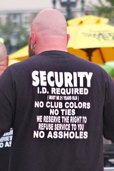 The biker bar, Hogs & Heifers, has Security who make their rules clear.