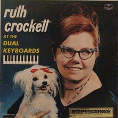 'Ruth Crockett and the Dual Keyboards', Funny Vintage Album Cover. Worst Album Covers, Cool Album Covers, Music Album Covers, Music Albums, Kitsch, Lp Cover, Vinyl Cover, Cover Art, Pochette Surprise