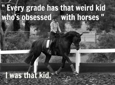 Even though I'm out of school and have been for sometime I'm still that weird person who loves horses. :)