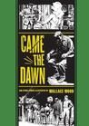 Came the Dawn and Other Stories (The EC Comics Library)  by Wallace Wood, Gary Groth (Editor)