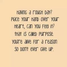 Inspirational, quotes about suicide, suicide prevention, support, don't give up