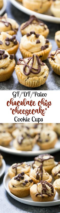 "Cute and fun, chewy chocolate chip cookie cups filled with a sweet, creamy and surprisingly easy ""cheesecake"" filling! Kid approved, gluten free, dairy free and Paleo dessert!"