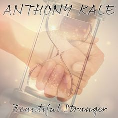 Upcoming singer Anthony Kale presents his latest Pop dance music 'Beautiful Stranger', don't forget to listen to it on Spotify. #AnthonyKale #Popdancemusic #BeautifulStranger
