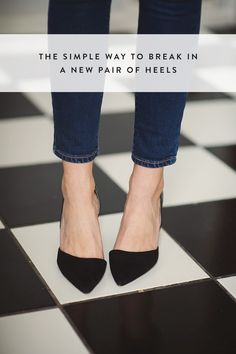 The Simple Way to Break In a New Pair of Heels via @PureWow