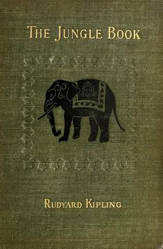 'The Jungle Book' by Rudyard Kipling. The Century Co., New York, 1910