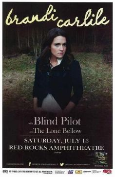 Concert poster for Brandi Carlile and Blind Pilot at Red Rocks Amphitheater in Morrison, CO in 2013.  11x17 inches on card stock.