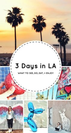 A COMPLETE itinerary for LA and Santa Monica with lots of tips, inspiration, activities, and photos. So many things to do in LA!