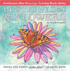 Butterflies and Flowers: Travel Size Expert Level Adult Coloring Book (Continuous Line Drawings Coloring Books Series) (Volume 1) - https://tryadultcoloringbooks.com/butterflies-and-flowers-travel-size-expert-level-adult-coloring-book-continuous-line-drawings-coloring-books-series-volume-1/ - #AdultColoringBooks, #FlowersandLandscapes