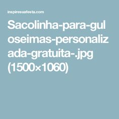 Sacolinha-para-guloseimas-personalizada-gratuita-.jpg (1500×1060)