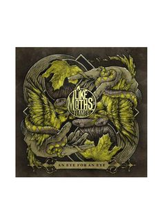 Like Moths To Flames - An Eye For An Eye CD