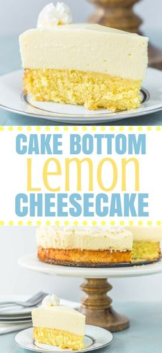 A delicious lemon cake on the bottom, topped with a smooth and creamy lemon no-bake cheesecake on top. Rich, tart and oh so good. #lemoncheesecake #lemoncake #cakebottomcheesecake