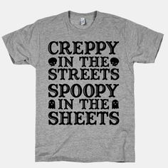 Creppy in the Streets Spoopy in the Sheets