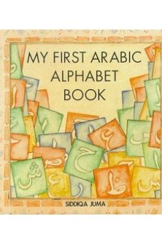 My First Arabic Alphabet Book is specially designed for the children to learn the Arabic language with alphabets.it is full of attractive colors so buy from here and have fun. Learn Arabic Alphabet, Learn Arabic Online, Arabic Phrases, Alphabet Book, Arabic Language, Learning Arabic, Children, Books, Islamic