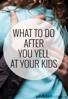 We might be trying not to yell so much, but sometimes we lose it... then what? What do should you do after you've yelled at your kids?