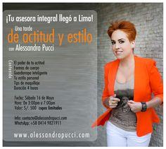 """""""Una tarde de Actitud y Estilo"""" con Alessandra Pucci Asesora Integral, será la primera actividad del nuevo ciclo de talleres para la mujer a dictarse en la ciudad de #Lima.  Un espacio especialmente diseñado para que cada participante pueda disfrutar de 4 horas de clase, mientras aprende de forma sencilla y divertida cómo mejorar su apariencia y estado de ánimo.  Porque todo importa... Actitud, estilo, bienestar. . . ¿ Los tienes? ¿ Los quieres? #SoyTuAsesoraIntegral"""