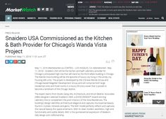 2016 Market Watch | Snaidero USA Commissioned as the Kitchen & Bath Provider for Chicago's Wanda Vista Project | Click on pin to read article | #SnaideroUSA
