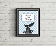 8x10 Whale Tail Printable - Typography Print - Quote on Chevron - Take The Plunge!! by xoLoreyDesigns on Etsy