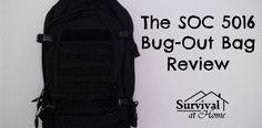 The SOC 5016 Bug-Out Bag is tough and durable, but will it stand up to the competition? Will it hold all the necessities you'll need for a SHTF situation? Emergency Preparedness, Survival Gear, Camping Supply List, Lakefront Homes, Survival Equipment, Bug Out Bag, Backpack Bags, Bugs, Shtf
