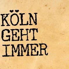 Die 60 Besten Bilder Von Kolsche Spruche Cologne Rheinland Und