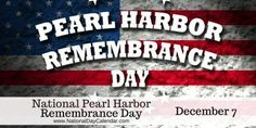 #PearlHarborRemembranceDay Each year on December 7, National Pearl Harbor Remembrance Day is observed across the nation.  This day is a day to honor all those those who lost their lives serving this nation at Pearl Harbor.  There were more than 3,500 Americans that lost their lives or were wounded on that solemn day.