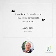 Monja Coen -  Frase - YouUp