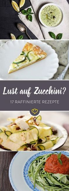 Zucchini never gets bored! 17 recipes with zucchini - * Sommer Rezepte Grilling Recipes, Raw Food Recipes, Vegetable Recipes, Vegetarian Recipes, Healthy Recipes, Pizza Recipes, Delicious Dinner Recipes, Yummy Food, Paleo Dinner