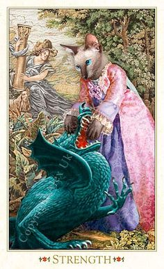 Strength (my personal favorite of this deck) The Baroque Bohemian Cats' Tarot  Publisher: Magic Realist Press 2004