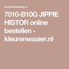 7010-B10G JIPPIE HISTOR online bestellen - kleurenwaaier.nl