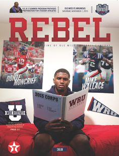 Rebel: The Official Magazine of Football Gameday commemorates the… Ole Miss Football, College Football, Laquon Treadwell, Ole Miss Rebels, University Of Mississippi, Collectible Cards, Wide Receiver, Arkansas, Athlete