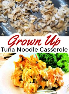 Kick the old fashioned tuna casserole recipe to the curb and give this grown up tuna noodle casserole a try! Tuna or chicken combined with Colby-Jack cheese, fresh mushrooms and more create a kid-friendly meal that everyone will love! Easy Dinner Recipes, Easy Meals, Dinner Ideas, Food Dishes, Main Dishes, Party Dishes, Tuna Noodle Casserole Recipe, Cooking Recipes, Healthy Recipes