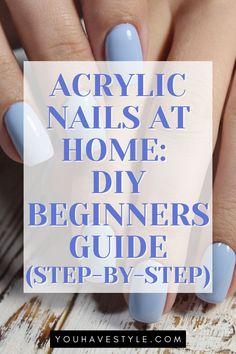 Take Off Acrylic Nails, Acrylic Toe Nails, Acrylic Nails At Home, Acurlic Nails, Cute Acrylic Nail Designs, Strong Nails, Artificial Nails, Nail Tutorials, How To Do Nails