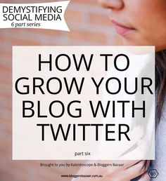 The bloggers guide to Twitter plus some great tools and resources #blogging #socialmedia #bitesizeblogging