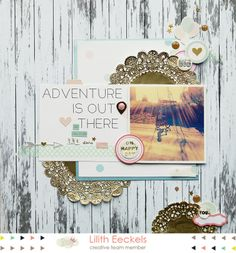 Adventure is out there by Lilith E. at @Studio_Calico